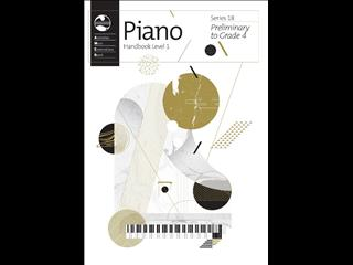 Piano Series 18 Handbook Level 1 (Preliminary to Grade 4) - 2018