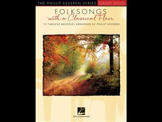 Folksongs with a Classical Flair (Piano)